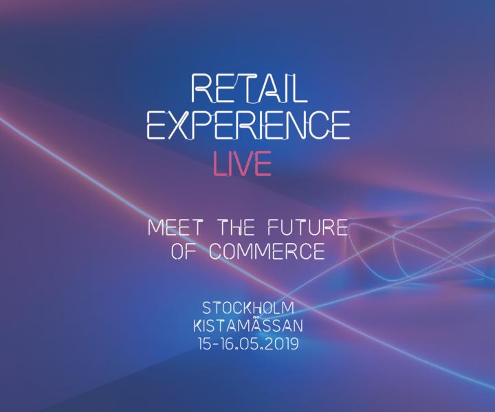 Besök oss på Retail Experience Live Mässan